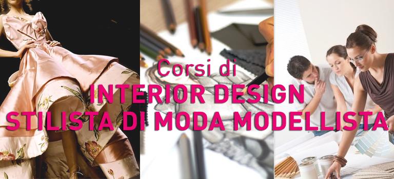 vuoi lavorare come interior design, modellista, stilista